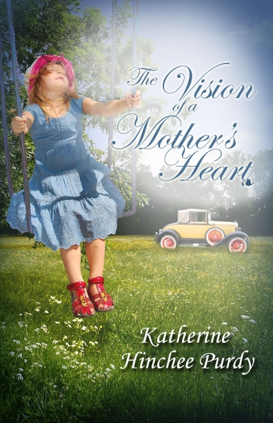 The Vision of a Mother's Heart by Katherine Hinchee Purdy (2)