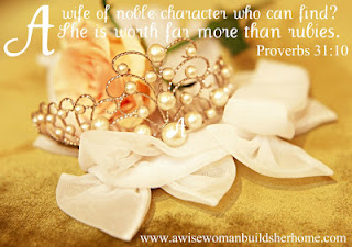 Proverbs 31:10 A wise womanbuildsherhome.com