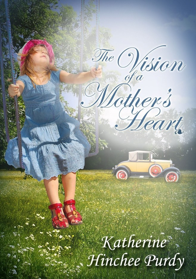 the vision of a mother's heart by katherine hinchee purdy (2) (663x1024) (2013_12_29 18_40_53 utc)